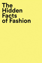 Hidden facts of fashion