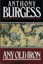 Any old iron - Anthony Burgess (ISBN 9780091738426)