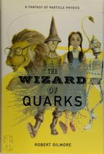 The Wizard of Quarks - Robert Gilmore (ISBN 9780387950716)