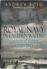The Royal Navy in Eastern Waters - Andrew Boyd (ISBN 9781473892484)