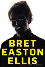 Less than zero - bret easton ellis (ISBN 9780679781493)