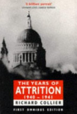 The Years of Attrition 1940-1941 - Richard Collier (ISBN 9780749002367)