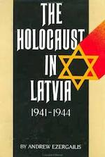 The Holocaust in Latvia, 1941-1944