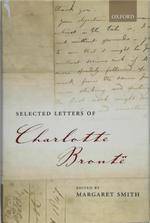 Selected Letters of Charlotte Brontë - Charlotte Brontë, Margaret Smith (ISBN 9780199205875)