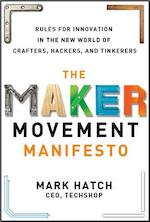 The Maker Movement Manifesto - Mark Hatch (ISBN 9780071821124)