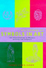 Dictionary of Symbols in Art - Sarah Carr-Gomm (ISBN 9781900131896)