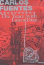 The years with Laura Díaz - Carlos Fuentes (ISBN 9780747558477)