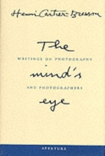 Mind's eye : writings on photography and photographers - henri cartier-bresson (ISBN 9780893818753)