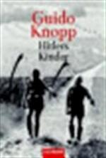 Hitlers Kinder - Guido Knopp