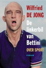 Linkerbil van Bettini - Wilfried de Jong (ISBN 9789057596483)