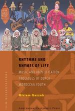 Rhythms and Rhymes of Life - Miriam Gazzah (ISBN 9789089640628)