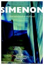 Een misdaad in Holland - Georges Simenon (ISBN 9789460423420)