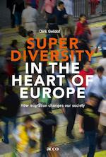 Superdiversity in the heart of Europe - Dirk Geldof (ISBN 9789462924284)