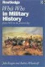 Who's who in military history - John Keegan, Andrew Wheatcroft