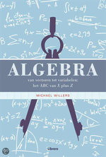 Algebra - M. Willers (ISBN 9789089980236)