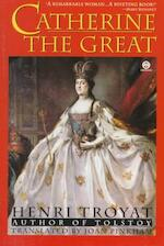 Catherine the Great - Henri Troyat (ISBN 9780452011205)