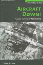 Aircraft Down! - Philip D. Caine (ISBN 9781574887549)