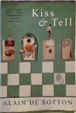 Kiss & tell - Alain de Botton (ISBN 9780330347594)