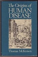 The Origins of Human Disease