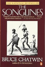 The Songlines - Bruce Chatwin (ISBN 9780140094299)