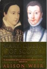 Mary, Queen of Scots - Alison Weir (ISBN 9780712664561)