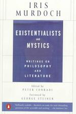 Existentialists and Mystics: Writings on Philosophy and Literature - Iris Murdoch, Peter Conradi [Ed.], George Steiner [Foreword] (ISBN 9780140264920)