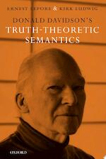 Donald Davidson's Truth-Theoretic Semantics - Ernest Lepore, Kirk Ludwig (ISBN 9780199290932)