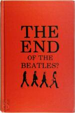 The End of the Beatles? - Harry Castleman, Walter J. Podrazik (ISBN 9780876501627)