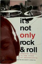 It's Not Only Rock and Roll - Peter G. Christenson, Donald F. Roberts (ISBN 9781572731431 )