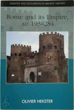 Rome and Its Empire, AD 193-284 - Olivier Hekster, Nicholas Zair (ISBN 9780748623044)