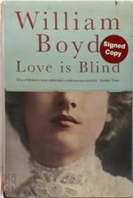 LOVE IS BLIND SIGNED EDITION - William Boyd (ISBN 9781472625731)
