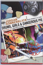 Drums, Girls & Dangerous Pie - Jordan Sonnenblick (ISBN 9789047701316)