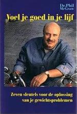 Voel je goed in je lijf - Dr. Phil Mcgraw (ISBN 9789052953977)