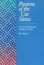 Passions of the Cut Sleeve - The Male Homosexual Tradition in China (Paper)