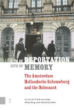 Site of deportation, site of memory (ISBN 9789462985575)