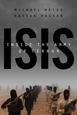 ISIS: Inside the Army of Terror - Michael Weiss (ISBN 9781941393574)