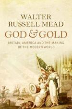 God and Gold - Walter Russell Mead (ISBN 9780375414039)