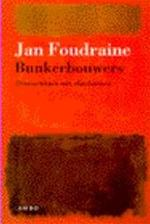 Bunkerbouwers - Jan Foudraine (ISBN 9789026315084)