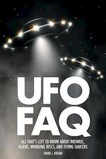 UFO FAQ - David J. Hogan (ISBN 9781480393851)