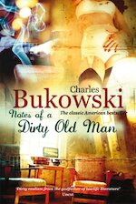 Notes of a Dirty Old Man - Charles Bukowski (ISBN 9780753513828)