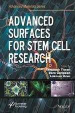 Advanced Surfaces for Stem Cell Research - Ashutosh Tiwari (ISBN 9781119242505)