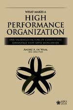 What Makes a High Performance Organization - André de Waal (ISBN 9789492004789)