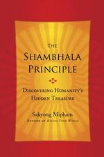 The Shambhala Principle - Sakyong Mipham (ISBN 9780770437435)