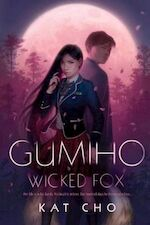 Gumiho (Wicked Fox) - kat cho (ISBN 9781984814715)