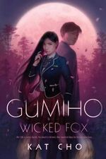 Gumiho (Wicked Fox)