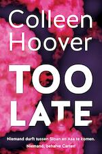 Too late - Colleen Hoover (ISBN 9789401914383)