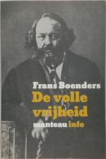 De volle vrijheid - Frans Boenders, Paul Avrich Collection (Library Of Congress) (ISBN 9789022305218)