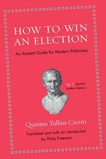 How to Win an Election - quintus tullius cicero (ISBN 9780691154084)