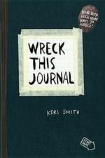 Wreck This Journal - Keri Smith (ISBN 9780399161940)