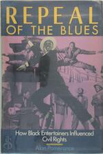 Repeal of the Blues - Alan Pomerance (ISBN 9780806511054)